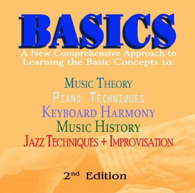 Basics: A New Comprehensive Approach to Learning the Basic Concepts to Music Theory, Piano Technique  CALBC
