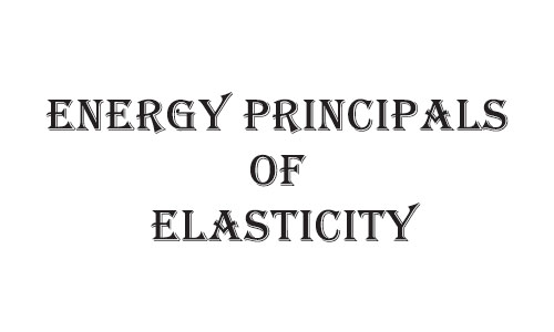 Energy principles of elasticity EPE01