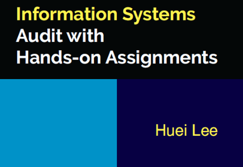 Information Systems Audit with Hands-on Assignments ISA1