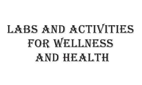 Labs and Activities for Wellness and Health LAWH01