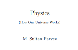 Physics how our universe work PHOUW
