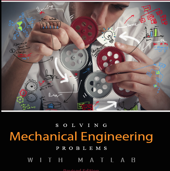 Solving Mechanical Engineering Problems with MATLAB SMEPM